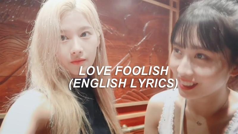 Love foolish twice english lyrics samo смотреть онлайн без регистрации