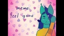 Feel Good MEME Original Animation