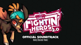 Shanty (Character Theme) - Them's Fightin' Herds 2.0 OST