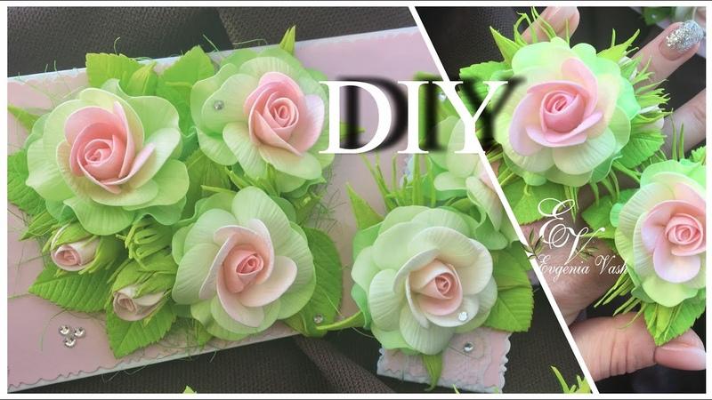 Нежные РОЗОЧКИ для детских УКРАШЕНИЙ и ОТКРЫТОК своими руками Handmade flowers ROSES from foamiran