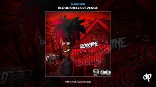 Glokk Nine  - Kill Kill [Bloodshells Revenge]
