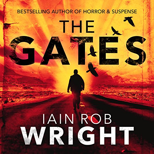 The Gates - An Apocalyptic Horror Novel