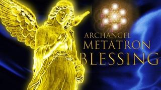 Благословение Архангела Метатрона 🔯 1111 Гц