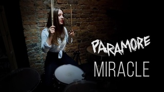 Paramore - Miracle (Drum Cover) | Riot!