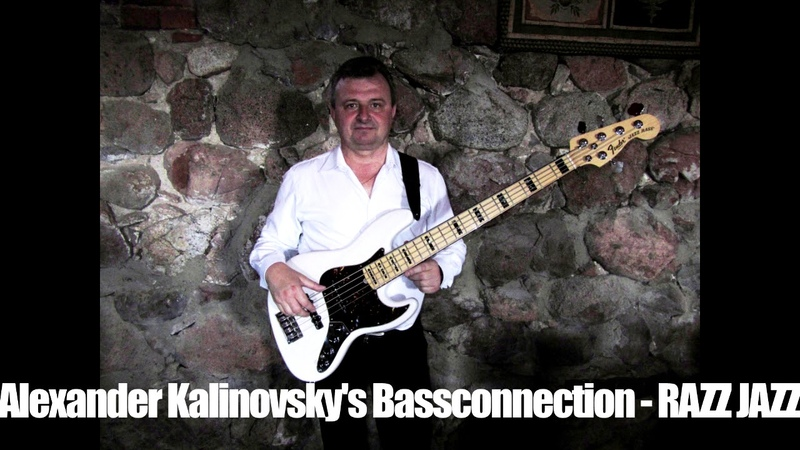 Alexander Kalinovskys Bassconnection - RAZZ JAZZ(2019)🎧