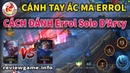 Kèo solo liên quân | Lên đồ Cánh Tay Ác Ma Errol solo D'Arcy | Review Game