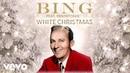 Bing Crosby Pentatonix The London Symphony Orchestra White Christmas Lyric Video