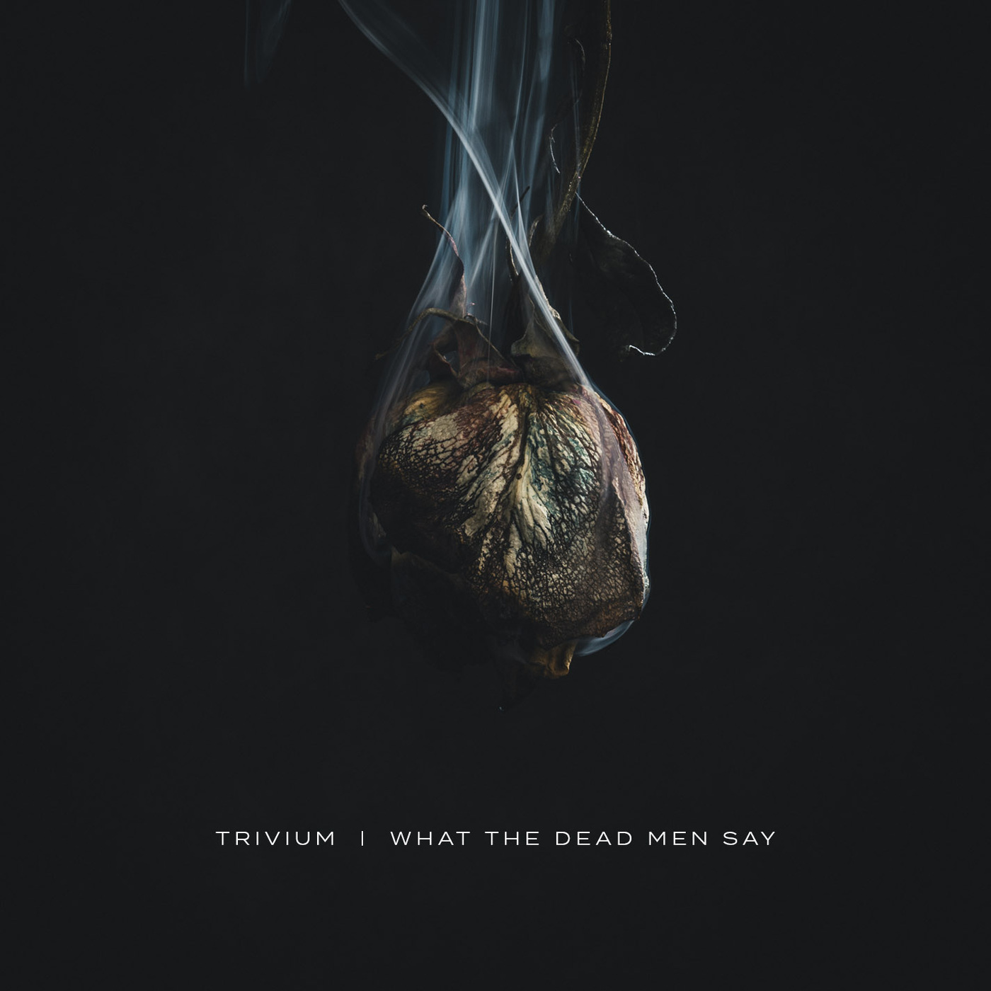 Trivium - What The Dead Men Say [single] (2020)