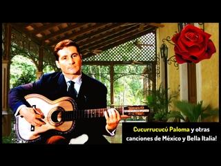 Cucurrucucú Paloma y otras canciones de México y Bella Italia # 5a (Freddy Quinn, Luis Alberto del Paraná ...)