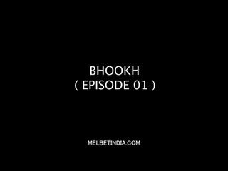 Bhookh_2020_S01E04