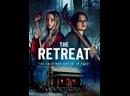 Бегство / The Retreat 2021