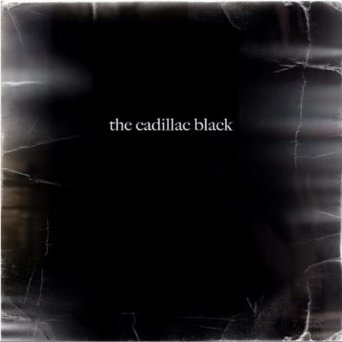 The Cadillac Black album The Cadillac Black