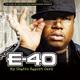 E-40 feat. Keak da Sneak - Tell Me When to Go (feat. Keak da Sneak)