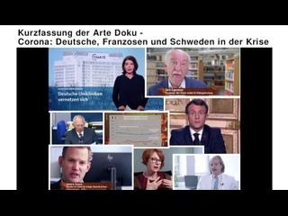 Kurzfassung der Arte Doku - Corona: Deutsche, Franzosen und Schweden in der Krise