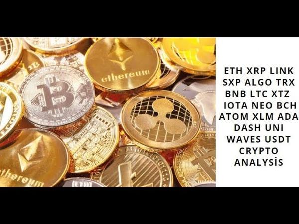 ETH XRP LINK SXP ALGO TRX BNB LTC XTZ IOTA NEO BCH ATOM XLM ADA DASH UNI WAVES USDT crypto analysis
