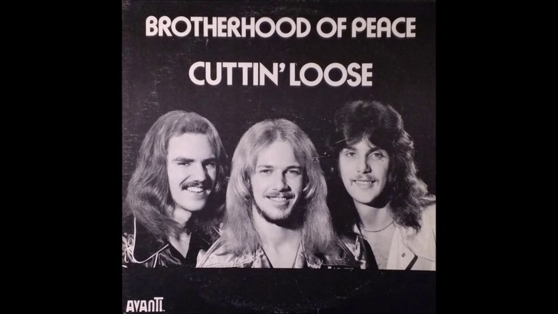 Brotherhood Of Peace - Cuttin Loose (1976) (Avanti vinyl) (FULL LP)