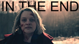 The Handmaid's Tale   In The End