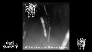 Forest Fog - Of Broken Branches and Wilderness Unknown (full album, 2021)