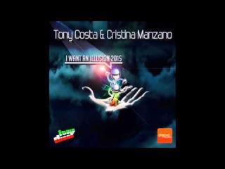 Cristina Manzano - I Want An Illusion