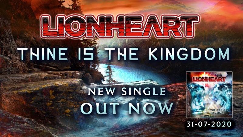 Lionheart Thine Is The Kingdom