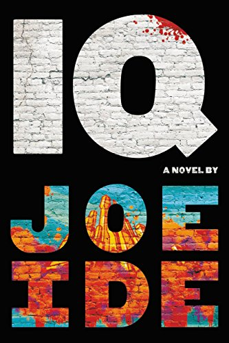 Wrecked  An IQ Novel by Joe Ide