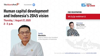 JakPost Up Close #11: Human capital development and Indonesia's 2045 vision