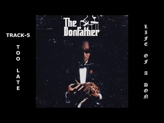 Don Toliver -  (Life Of A Don) [Unreleased Full Mixtape]
