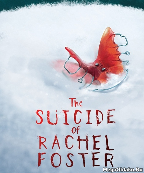 The Suicide of Rachel Foster (2020/RUS/ENG/MULTi8/RePack by xatab)
