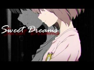 A Silent Voice - AMV - Sweet Dreams