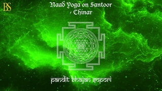 Pt. Bhajan Sopori | Naad Yoga on Santoor | Kashmir - A Rainbow of Melodies | Chinar
