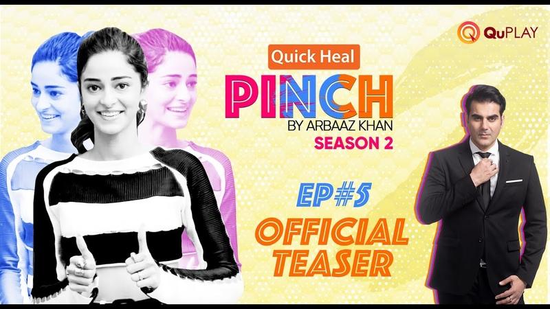 Ananya Panday Arbaaz Khan Quick Heal Pinch Season 2 Ep5 Official Teaser 2021