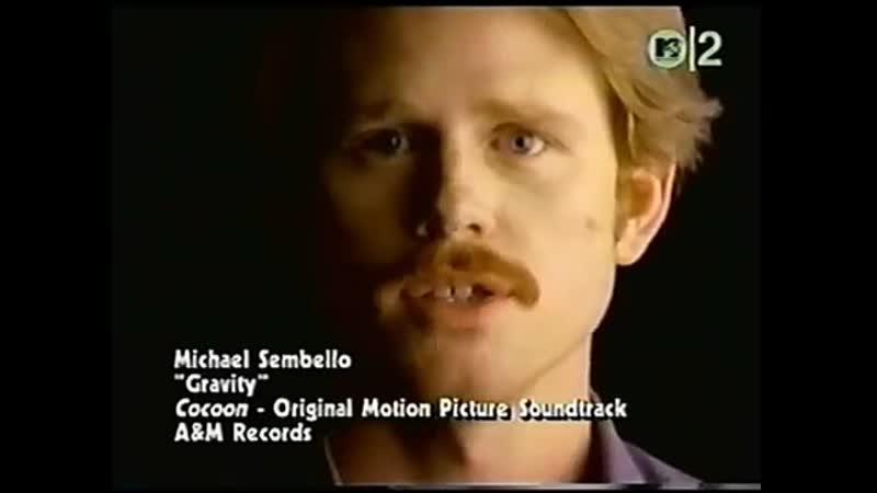 Michael sembello gravity mtv2